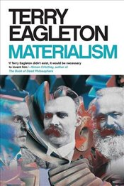Materialism - Eagleton, Terry