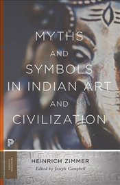 Myths and Symbols in Indian Art and Civilization   - Campbell, Joseph