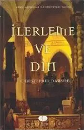 İlerleme ve Din - Dawson, Christopher