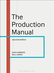 Production Manual : A Graphic Design Handbook - Ambrose, Gavin