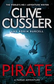 Pirate : A Fargo Adventure - Cussler, Clive