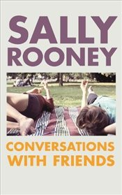 Conversations with Friends - Rooney, Sally