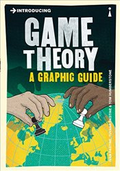 Introducing Game Theory : A Graphic Guide - Pastine, Ivan