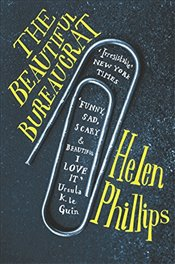 Beautiful Bureaucrat - Phillips, Helen
