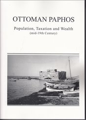 Ottoman Paphos : Population Taxation and Wealth : Mid 19th Century - Balta, Evangelia