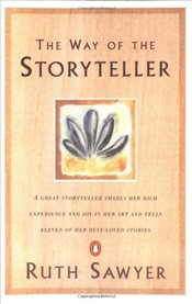 Way of the Storyteller - Sawyer, Ruth