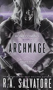 Archmage : Homecoming Book 1 : Legend of Drizzt Series-31 - Salvatore, R. A.