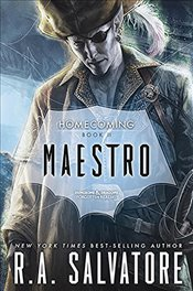 Maestro : Homecoming Book 2 : Legend of Drizzt Series-32 - Salvatore, R. A.