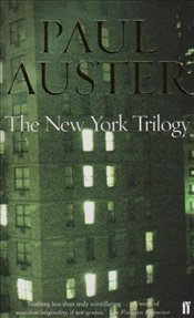 "New York Trilogy : ""City of Glass"", ""Ghosts"" and ""Locked Room"" - Auster, Paul"