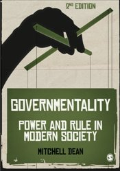 Governmentality : Power And Rule In Modern Society - Dean, Mitchell