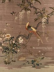 Re-Envisioning Japan : Meiji Fine Art Textiles - Vollmer, John E.