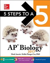 5 Steps to a 5 : AP Biology 2017 - Anestis, Mark