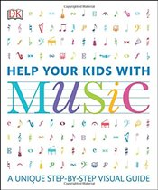 Help Your Kids with Music - DK,