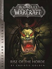 World of Warcraft : Rise of the Horde - Golden, Christie