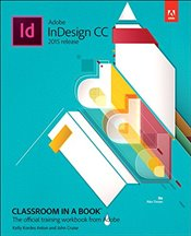Adobe Indesign CC Classroom in a Book 2015 - Anton, Kelly Kordes