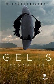 Geliş - Chiang, Ted