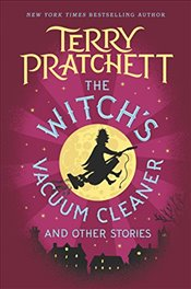 Witchs Vacuum Cleaner and Other Stories - Pratchett, Terry