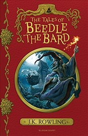 Tales of Beedle the Bard - Rowling, J. K.