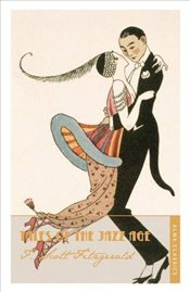 Tales of the Jazz Age : Alma Classics - Fitzgerald, F. Scott