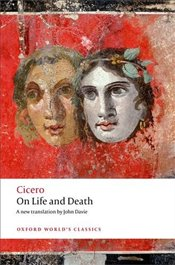 On Life and Death - Cicero, Marcus Tullius