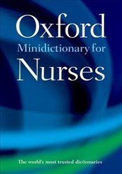 Minidictionary for Nurses Oxford Quick Reference -