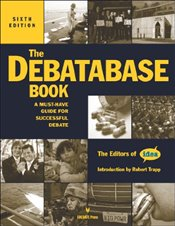 Debatabase Book, 6th Edition: A Must Have Guide for Successful Debate -