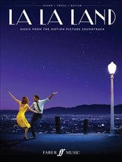 La La Land : Movie Vocal Selections for Piano Voice and Guitar - Hurwitz, Justin