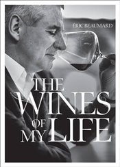 Wines of My Life - Beaumard, Eric