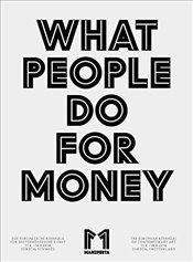 Manifesta 11 : What People Do For Money - Jankowski, Christian