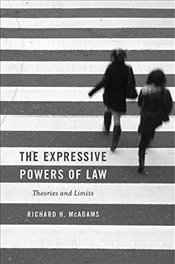 Expressive Powers of Law : Theories and Limits - Mcadams, Richard H.