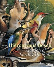 Hieronymus Bosch : Garden of Earthly Delights - Belting, Hans