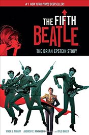 Fifth Beatle : The Brian Epstein Story - Tiwary, Vivek J.