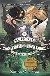 School for Good and Evil 3 : Last Ever After - Chainani, Soman