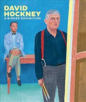 David Hockney : A Bigger Exhibition - Benefield, Richard