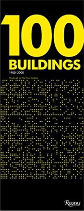 100 Buildings : Every Student Should Know 1900-2000 - Mayne, Thom