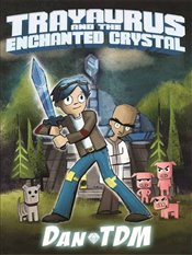 DanTDM : Trayaurus and the Enchanted Crystal -