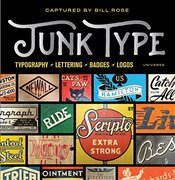 Junk Type : Typography - Lettering - Badges - Logos - Rose, Bill