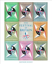 Festival of Britain : A Nation Celebrated - Denney, Matthew