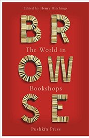 Browse : The World in Bookshops - Hitchings, Henry