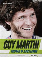 Guy Martin : Portrait of a Bike Legend -