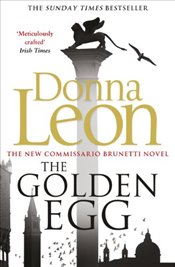 Golden Egg : Commissario Guido Brunetti Mysteries 22 - Leon, Donna
