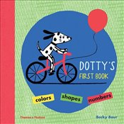 Dottys First Book : Colours, Shapes, Numbers - Baur, Becky