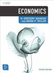 Economics 4e : Principles of Microeconomics & Principles of Macroeconomics One Vol. - Mankiw, Gregory N.