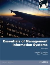 Essentials of Management Information Systems 10e GE - Laudon, Kenneth C.