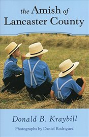 Amish of Lancaster County - Kraybill, Donald B.