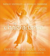 Chakradance : Rhythm For Your Soul - Southgate, Natalie