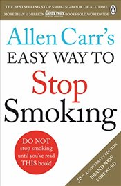 Allen Carrs Easy Way to Stop Smoking : Revised Edition - Carr, Allen