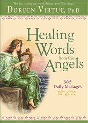 Healing Words From The Angels : 365 Daily Messages - Virtue, Doreen