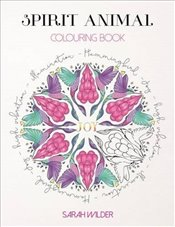 Spirit Animal Colouring Book (Colouring Books) - Wilder, Sarah