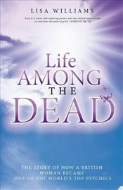 Life Among the Dead - Williams, Lisa